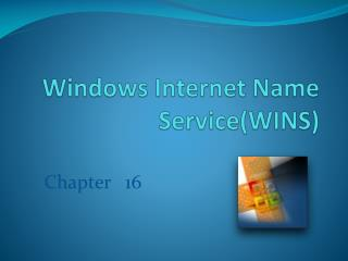 Windows Internet Name  Service(WINS)
