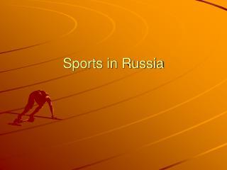 Sports in Russia