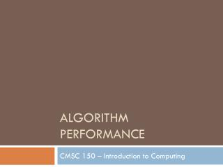 Algorithm Performance