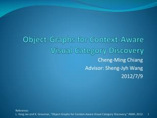Object-Graphs for Context-Aware Visual Category Discovery