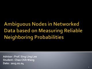 Ambiguous Nodes in Networked Data based on Measuring Reliable Neighboring Probabilities