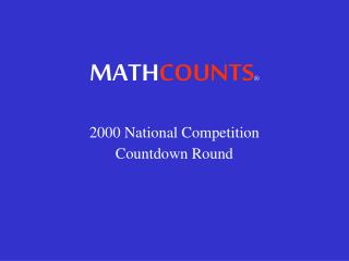 MATH COUNTS ®