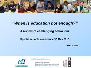 """""""When is education not enough?"""" A review of challenging behaviour"""