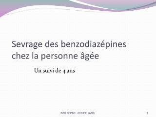 Sevrage des benzodiazépines chez la personne âgée