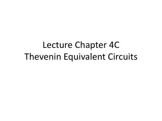 Lecture Chapter 4C Thevenin Equivalent Circuits
