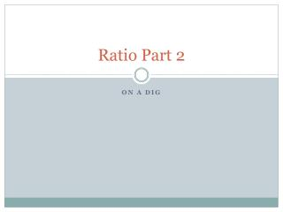 Ratio Part 2