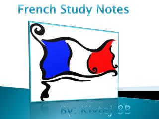 French Study Notes
