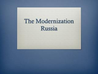 The Modernization Russia