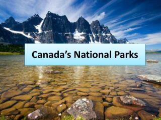 Canada�s  National Parks