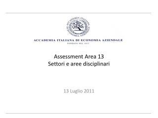 Assessment  Area 13 Settori e  aree disciplinari