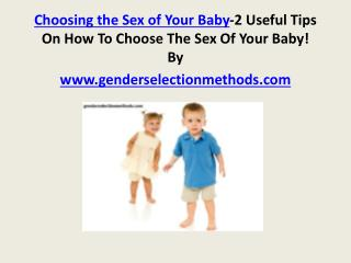 Choosing the Sex of Your Baby-2 Useful Tips