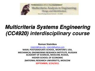 Multicriteria  Systems Engineering (CC4920)  interdisciplinary course