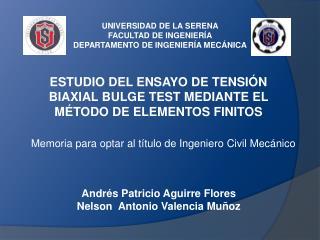 UNIVERSIDAD DE LA SERENA FACULTAD DE INGENIERÍA DEPARTAMENTO  DE INGENIERÍA MECÁNICA
