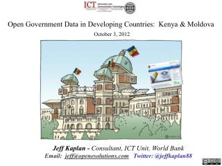 Jeff Kaplan -  Consultant, ICT Unit, World Bank