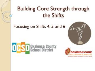 Building Core Strength through the Shifts