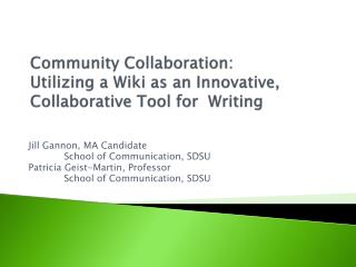 Community Collaboration:   Utilizing a Wiki as an Innovative, Collaborative Tool for   Writing