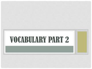 VOCABULARY PART  2