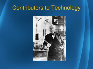 Contributors to Technology