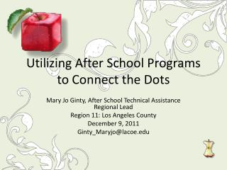 Utilizing After School Programs to Connect the Dots