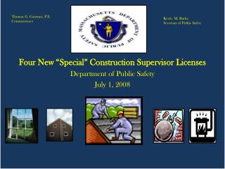 SPECIAL GRANDFATHERED CONSTRUCTION SUPERVISOR LICENCE