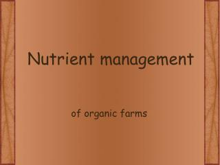 Nutrient management
