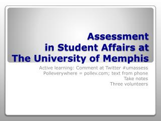 Assessment in Student Affairs at  The University of Memphis