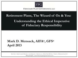 Retirement Plans, The Wizard of Oz & You: Understanding the Ethical Imperative