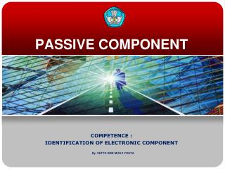 PASSIVE COMPONENT