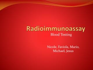 Radioimmunoassay