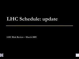 LHC Schedule: update