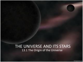THE UNIVERSE AND ITS STARS