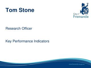 Tom Stone Research Officer Key Performance Indicators