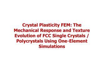 1. Single  Crystal  Simulation