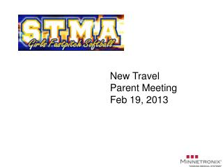 New Travel Parent Meeting Feb 19, 2013