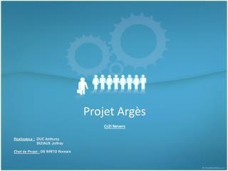 Projet Argès