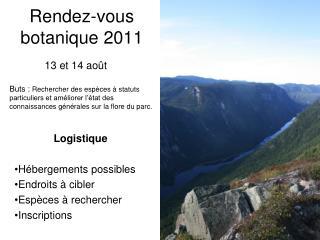 Rendez-vous botanique 2011