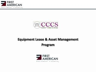 Equipment Lease & Asset Management  Program