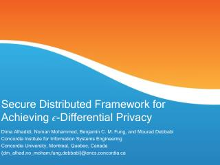 Secure Distributed Framework for Achieving  ϵ -Differential Privacy