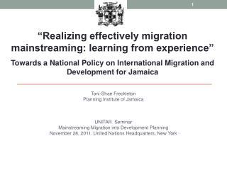 Toni- Shae Freckleton Planning Institute of Jamaica UNITAR  Seminar