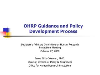OHRP Guidance and Policy Development Process