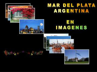 MAR DEL PLATA ARGENTINA EN  IMAGENES