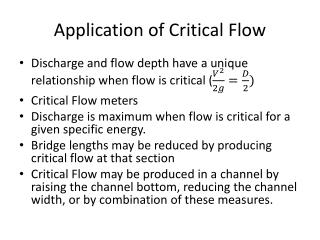 Application of Critical Flow