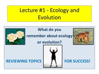 Lecture #1 - Ecology and Evolution