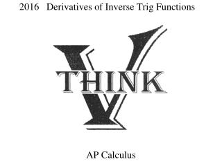 2016    Derivatives of Inverse Trig Functions