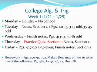 College Alg. & Trig Week 1 (1/21 – 1/25)