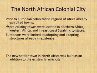 The North African Colonial City