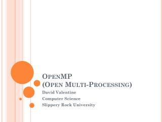 OpenMP (Open Multi-Processing)
