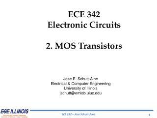 ECE 342 Electronic Circuits 2.  MOS Transistors