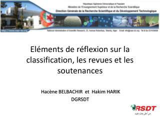 Eléments de réflexion sur la classification, les revues et les soutenances