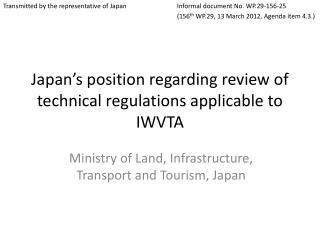 Japan's position regarding review of technical regulations applicable to IWVTA